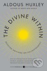 The Divine Within - Aldous Huxley, Huston Smith