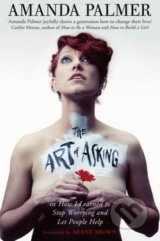 The Art of Asking - Amanda Palmer