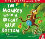 The Monkey with a Bright Blue Bottom - Steve Smallman, Nick Schon