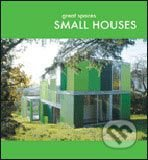 Great Spaces: Small Houses -