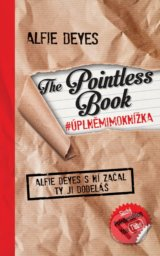 The Pointless Book #úplněmimoknížka - Alfie Deyes