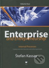 Enterprise and Entrepreneurship (Volume four) - Štefan Kassay