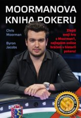 Moormanova kniha pokeru - Chris Moorman, Byron Jacobs