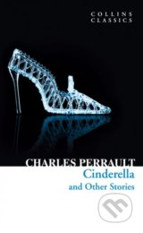 Cinderella and Other Stories - Charles Perrault