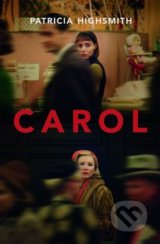 Carol - Patricia Highsmith