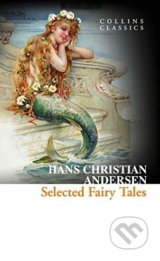 Selected Fairy Tales - Hans Christian Andersen
