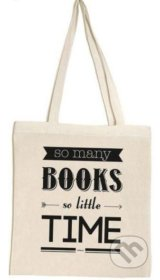 So Many Books, So Little Time (Tote Bag) -