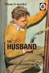 The Husband - Jason Hazeley, Joel Morris