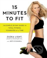 15 Minutes to Fit - Zuzka Light, Jeff O'Connell