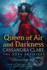 The Queen of Air and Darkness - Cassandra Clare