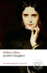 Jezebels Daughter - Wilkie Collins
