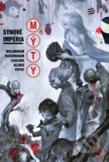 Mýty 9: Synové impéria - Bill Willingham, Mark Buckingham