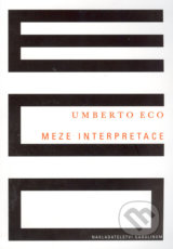 Meze interpretace - Umberto Eco