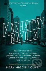 Manhattan Mayhem - Mary Higgins Clark