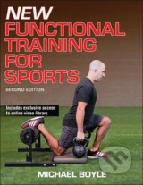 New Functional Training for Sports - Michael Boyle