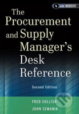 The Procurement and Supply Manager's Desk Reference - Fred Sollish, John Semanik