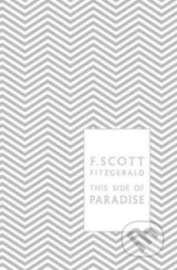 This Side of Paradise - Francis Scott Fitzgerald