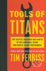Tools of Titans - Timothy Ferriss