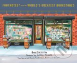 Footnotes from the World's Greatest Bookstores - Bob Eckstein