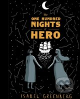 The One Hundred Nights of Hero - Isabel Greenberg