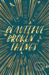 Beautiful Broken Things - Sara Barnard