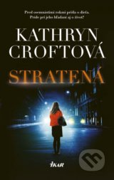 Stratená - Kathryn Croft