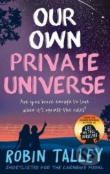 Our Own Private Universe - Robin Talley
