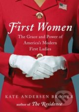First Women - Kate Andersen Brower