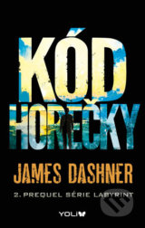 Labyrint: Kód horečky - James Dashner