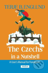 The Czechs in a Nutshell - Terje B. Englund