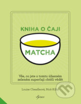 Matcha - Louise Cheadle, Nick Kilby