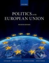 Politics in the European Union - Ian Bache, Simon Bulmer a kol.