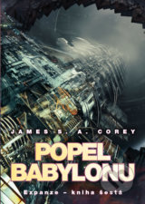 Popel Babylonu - James S.A. Corey
