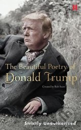 The Beautiful Poetry of Donald Trump - Robert Sears, Donald J. Trump