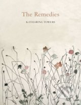 The Remedies - Katharine Towers