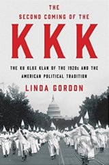 The Second Coming of the KKK - Linda Gordon