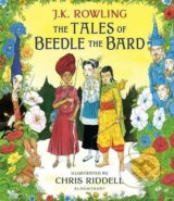 The Tales of Beedle the Bard - J.K. Rowling, Chris Riddell (ilustrácie)