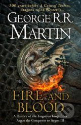 Fire and Blood - George R.R. Martin, Doug Wheatley (ilustrácie)