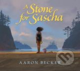 A Stone for Sascha - Aaron Becker
