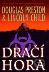 Dračí hora - Douglas Preston, Lincoln Child