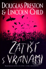 Zátiší s vránami - Douglas Preston, Lincoln Child