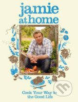 Jamie at Home - Jamie Oliver
