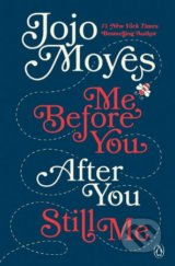 Me Before You, After You, Still Me - Jojo Moyes