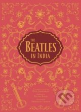 The Beatles in India - Paul Saltzman, Tim B. Wride