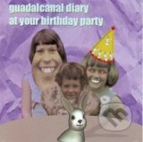 At Your Birthday Party - Guadalcanal Diary