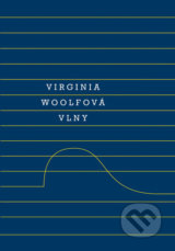 Vlny - Virginia Woolf