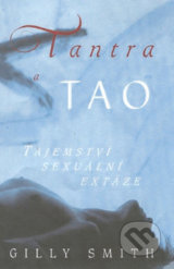 Tantra a tao - Gilly Smith