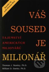 Váš soused je milionář - Thomas J. Stanley, William D. Danko