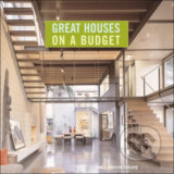 Great Houses on a Budget - James Grayson Trulove
