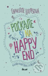 Počkajte si na happy end - Charlotte Lucas